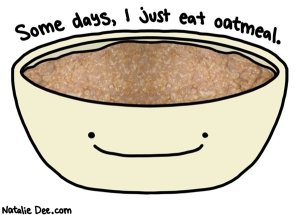 i-just-really-like-oatmeal